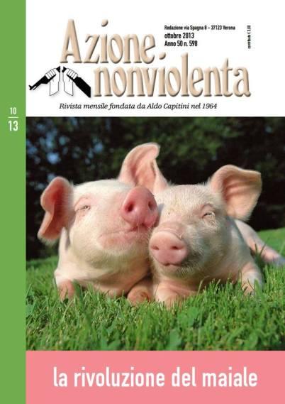 La rivoluzione del maiale, Azione Non Violenta
